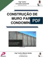 Construção de Muro Para Condomínio
