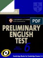 Cambridge Preliminary English Test for Schools 6 [Book]