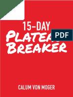 15 Day Plateau Breaker