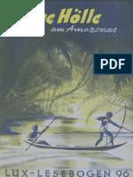 Grüne Hölle Am Amazonas, Franz Otto Schmidt