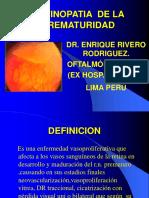 Retinopatia de La Prematuridad - Rop