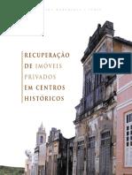 Recuperação de Imoveis Privados Centros Historicos
