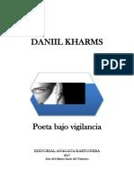 Daniil Kharms, Poeta bajo vigilancia