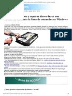 Revisar y Reparar Discos Duros Con CHKDSK Usando La Linea de Comandos