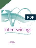 Gail Weiss (Editor)-Intertwinings_ Interdisciplinary Encounters With Merleau-Ponty-State University of New York Press, Albany (2008).pdf