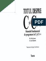 TOTUL DESPRE C SI C++ (MANUALUL FUNDAMENTAL DE PROGRAMARE IN C SI C++)[RO][Kris Jamsa][Lars Kland.pdf