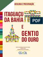 Arqueologia e Preservação - Itaguaçu da Bahia e Gentio do Ouro