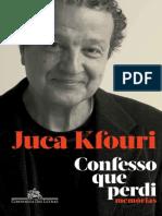 Confesso Que Perdi_ Memorias - Juca Kfouri