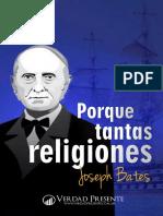 BATES, Joseph - Porque Tantas Religiones