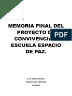 Memoria Final Del Proyecto de Convivencia y Escuela Espacio de Paz