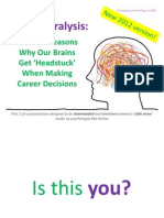 Career Paralysis - The Five Reasons Why Our Brains Get 'Headstuck' Making Career Decisions
