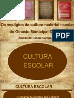 Os Vestígios Da Cultura Material Escolar Do GMO ESTE