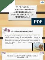 OS FILHOS DA HOMOPARENTALIDADE.pptx