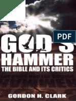 CLARK%2c Gordon. God%27s Hammer. the Bible and Its Critics