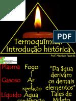 TERMOQUIMICA- INTRODUCAO HISTORICA
