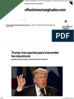 Trump_ Tres Apuntes Para Trascender Las Coyunturas _ Reflexiones Marginales