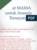 Surat MAMA Untuk Ananda Tersayang