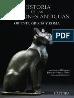 José María Blázquez; Jorge Martínez-Pinna; Santiago Montero - Historia de las religiones antiguas - Oriente, Grecia y Roma