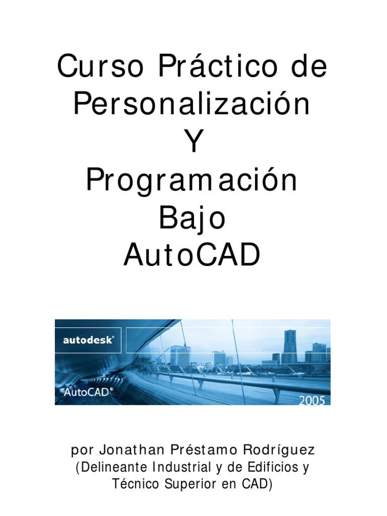 Curso de personalización y programación bajo AutoCAD (por Jonathan ...