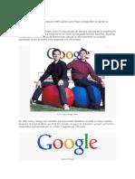 La Historia de Google Empieza en 1995 Cuando Larry Page y Sergey Brin Se Reúnen en Stanford