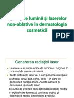 CURS 6 - Aplicatiile luminii si ale   laserelor non-ablative in dermatologia cosmetica -varianta scurta de   examen.pdf