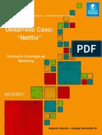 Seminario Estrategia -Caso Netflix- Alejandro Alarcon - Solange Hermosilla