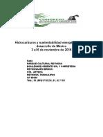 Hidrocarburos y Sustentabilidad Energética Para El Desarrollo de México