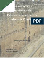 La Enseñanza y El Aprendizaje Del Patrimonio Histórico en La Educación Primaria