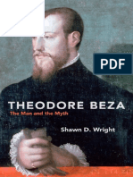 THEODORE BEZA - The Man and the Myth - Shawn D. Wright