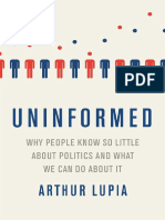 Uninformed Why People Seem to Know So Little About Politics and What We Can Do About It[Dr.soc]