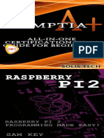 CompTIA A+ & Raspberry Pi 2All-in-One Certification Exam Guide for Beginners! & Raspberry Pi 2 Programming Made Easy! - Solis Tech