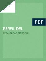 Perfil del Comunicador Social