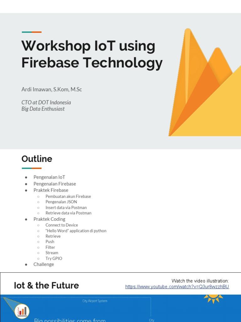 2018-01 Workshop IOT Firebase Polinema JTD