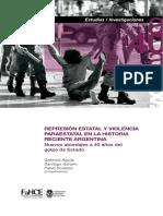 Represion Estatal y Violencia Paraestatal en La Historia Argentina Reciente