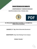 El Peculado Bancario Culposo y La Dogmática Penal en El Ecuador