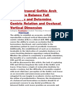 Using Intraoral Gothic Arch Tracing to Balance Full Dentures and Determine Centric Relation and Occlusal Vertical Dimension