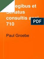 Groebe, De Legibus Et Senatusconsultis Anni 710 (44) (1893)
