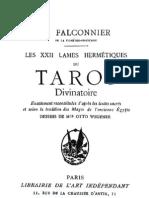 Les XXII Lames Hermétiques du Tarot Divinatoire par R. Falconnier