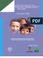 Avances del Tercer Plan Nacional para la Erradicación del Trabajo Infantil y la Protección del Trabajo Juvenil 2003-2006. Informe 2004