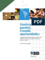 Construyendo Puentes Creando Oportunidadaes- La Banda Ancha Como Catalizador Del Desarrollo Economic