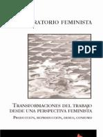 Transformaciones del trabajo desde una perspectiva feminista. producción, reproducción, deseo, consumo
