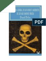Defoe Daniel - Historia General de Los Robos Y Asesinatos de Los Mas Famosos Piratas
