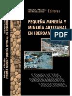 Pequena Mineria y Mineria Artesanal en Iberoamerica
