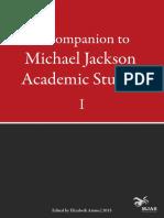 A Companion to Michael Jackson Academic Studies I