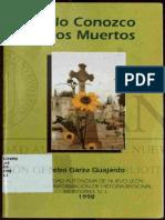 Solo Conozco a Los Muertos Celso Garza Guajarado