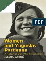 Women and Yugoslav Partisans_ a History of - Jelena Batinic