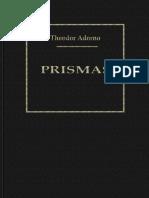 Adorno, T. - Prismas. La Critica de La Cultura y La Sociedad