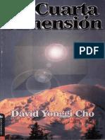 La Cuarta Dimensión David Cho