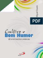 Cultive o Bom Humor (Luiz Miguel Duarte)
