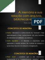 A Memória e as Unidades de Informação